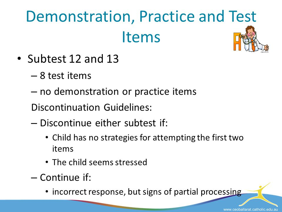 Demonstration, Practice and Test Items