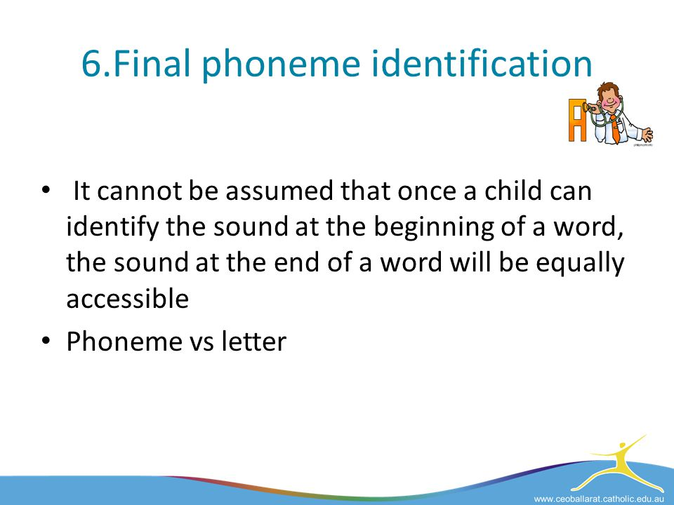 6.Final phoneme identification