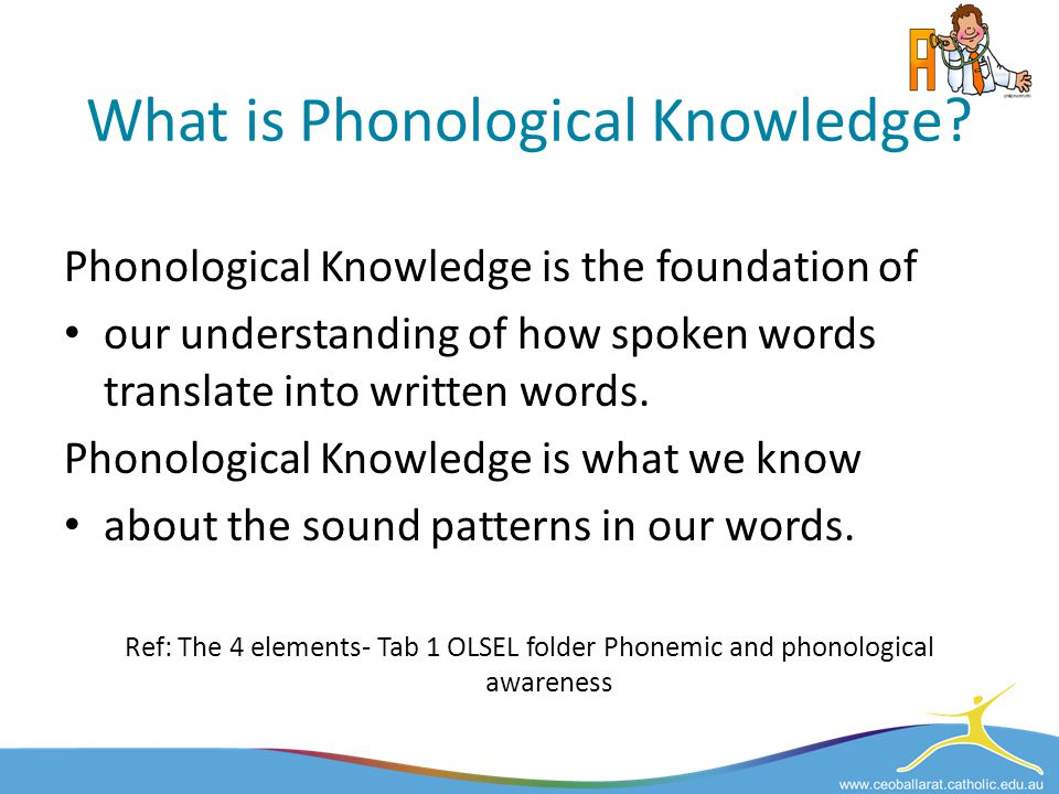 What is Phonological Knowledge
