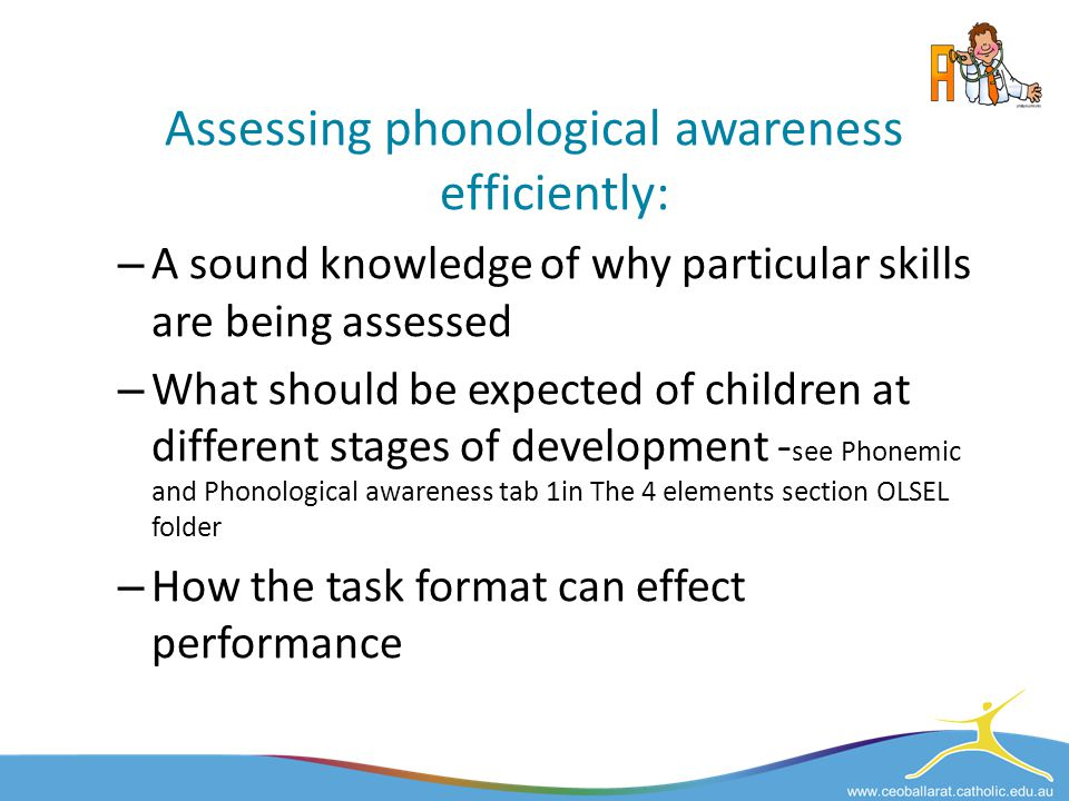 Assessing phonological awareness efficiently: