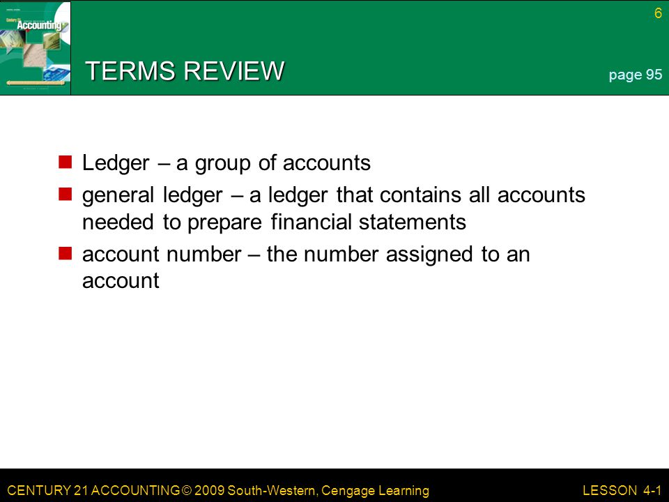 TERMS REVIEW Ledger – a group of accounts