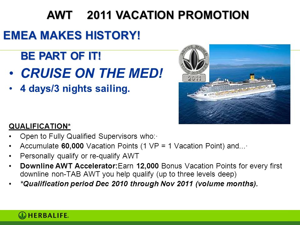 CRUISE ON THE MED! AWT 2011 VACATION PROMOTION EMEA MAKES HISTORY!