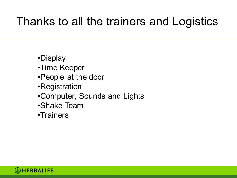 Thanks to all the trainers and Logistics