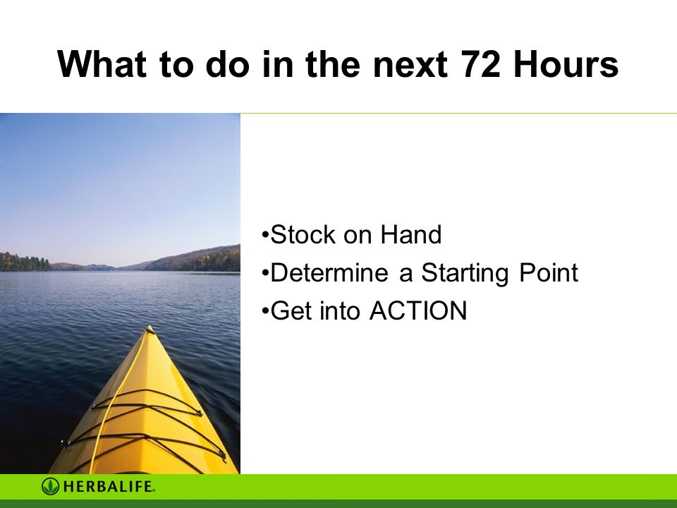 What to do in the next 72 Hours