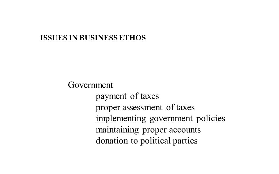 proper assessment of taxes implementing government policies