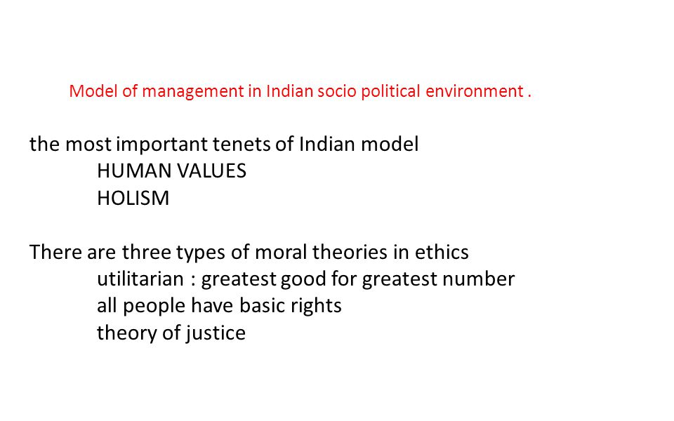 the most important tenets of Indian model HUMAN VALUES HOLISM