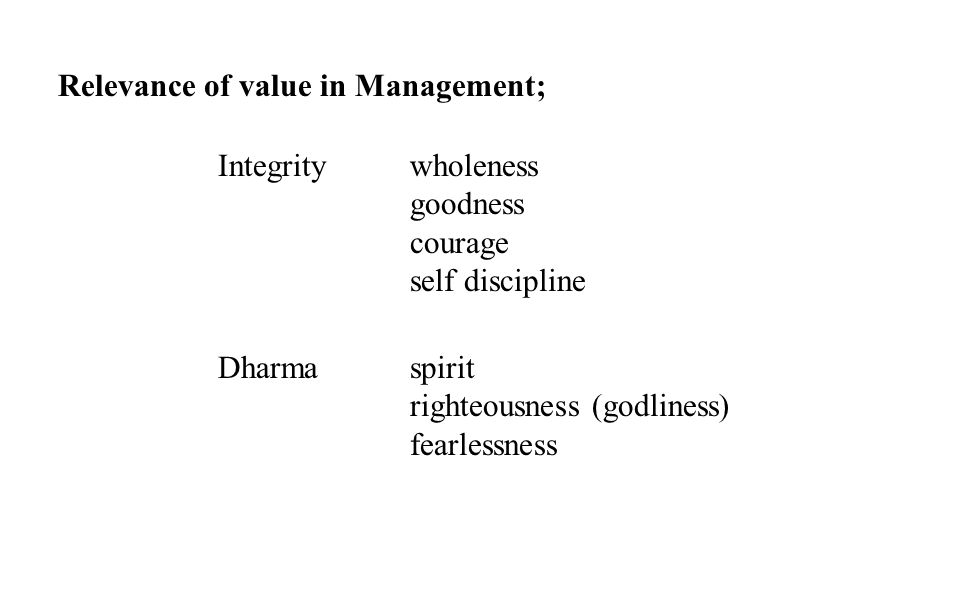 Relevance of value in Management;