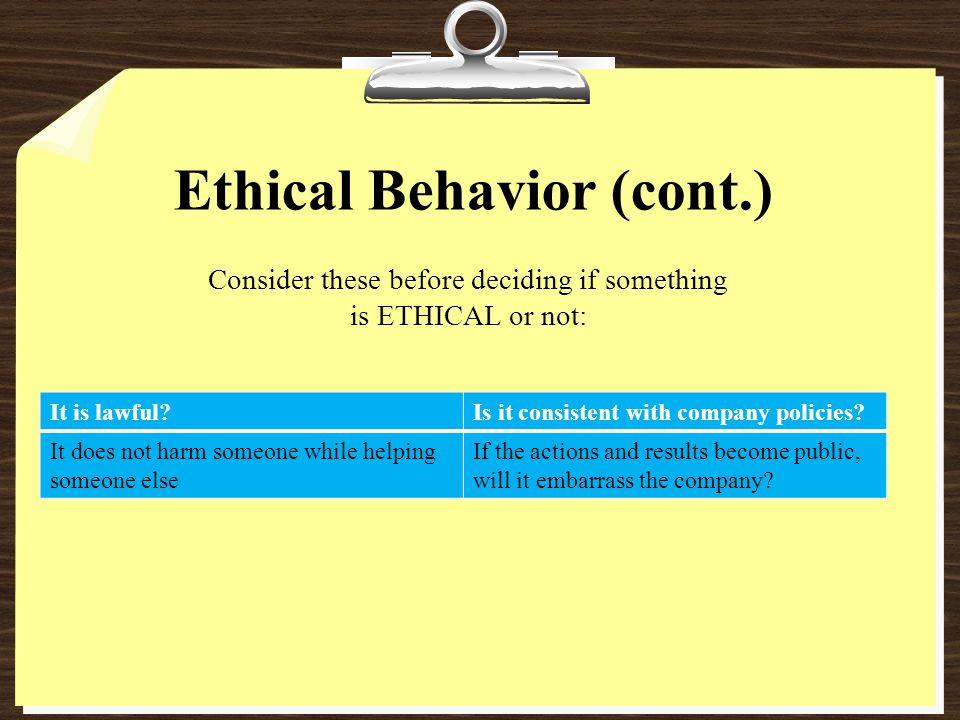 Ethical Behavior (cont.)