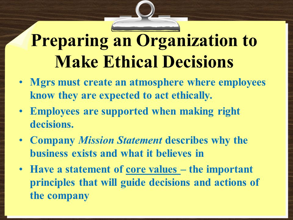 Preparing an Organization to Make Ethical Decisions