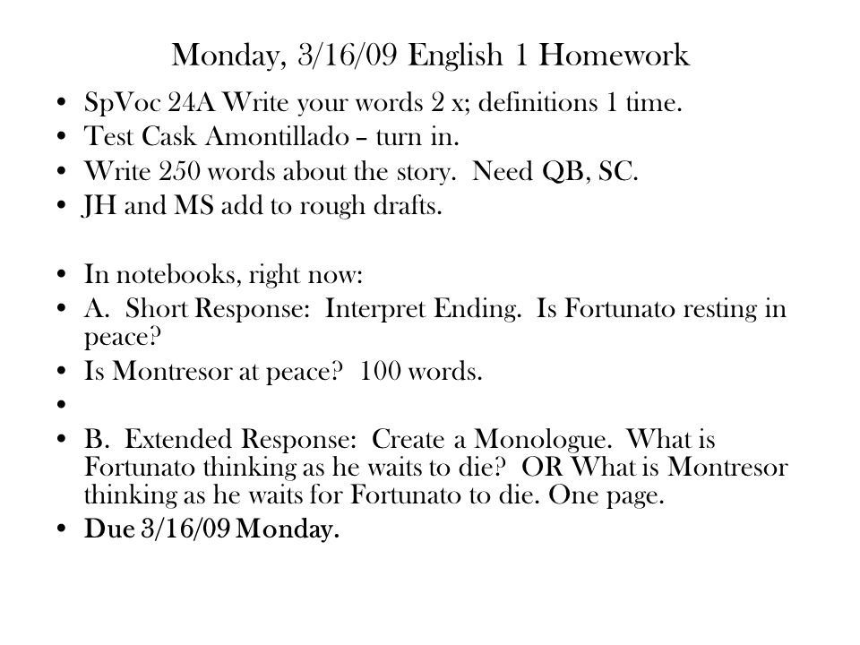 Monday, 3/16/09 English 1 Homework