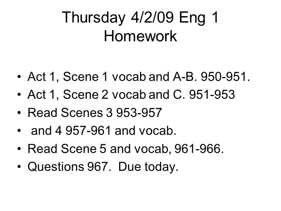 Thursday 4/2/09 Eng 1 Homework