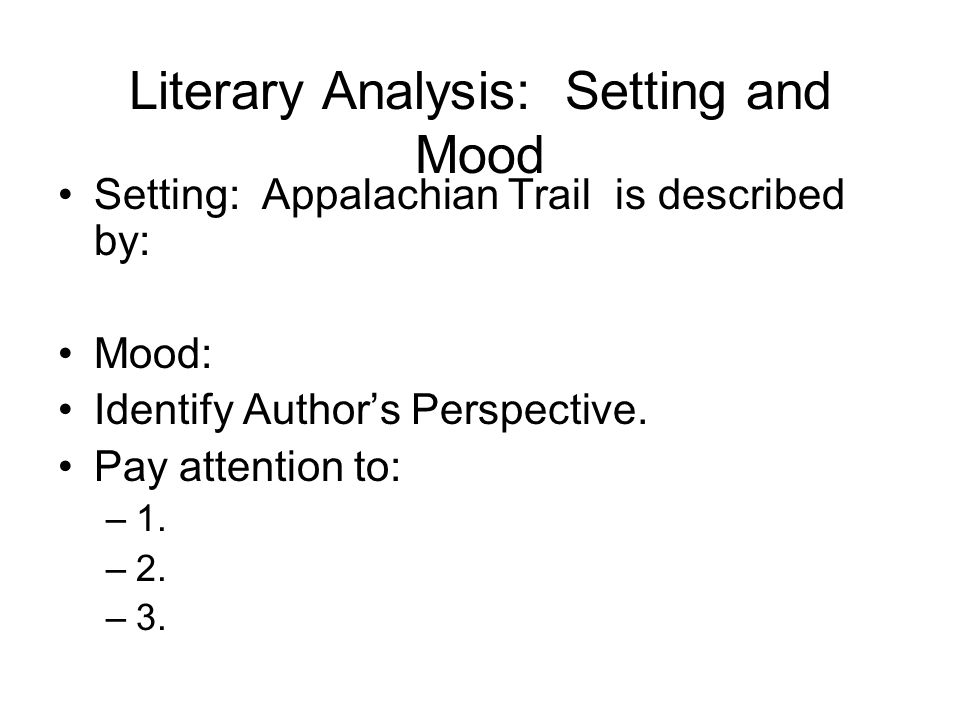 Literary Analysis: Setting and Mood