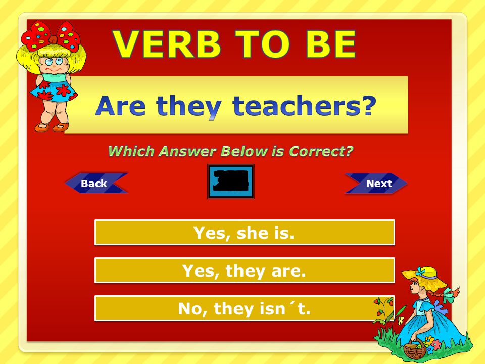 VERB TO BE Are they teachers 25 12 11 13 16 17 10 15 14 8 3 2 1 4 5