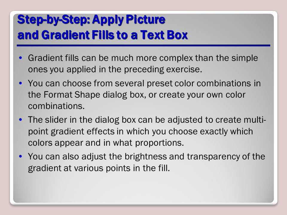 Step-by-Step: Apply Picture and Gradient Fills to a Text Box