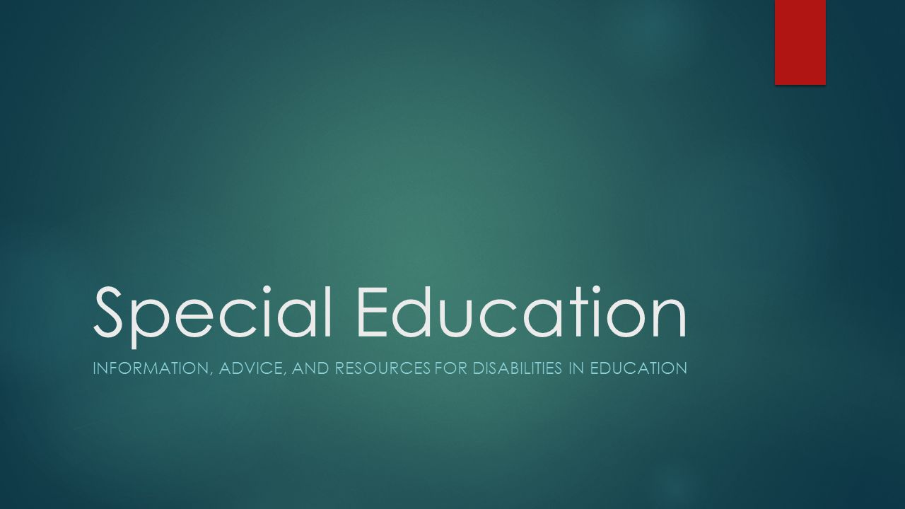 Information, advice, and resources for disabilities in education
