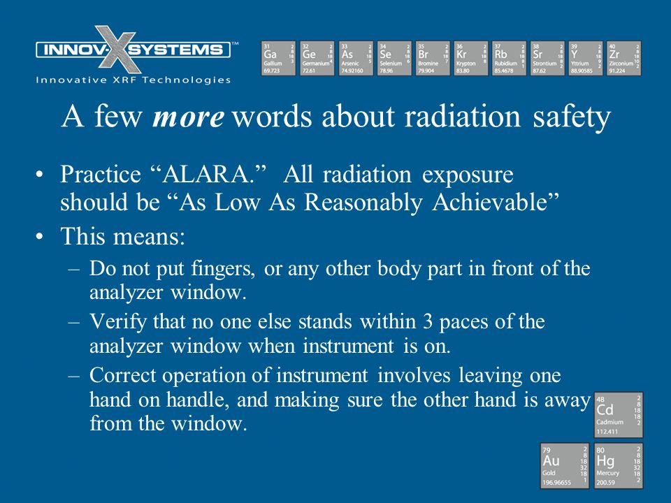 A few more words about radiation safety