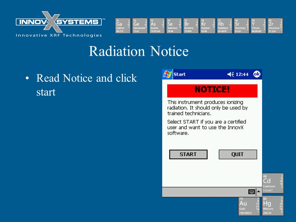 Radiation Notice Read Notice and click start