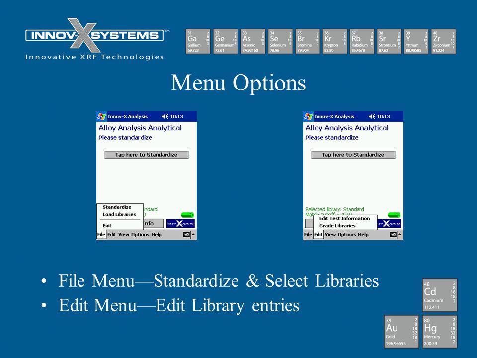 Menu Options File Menu—Standardize & Select Libraries
