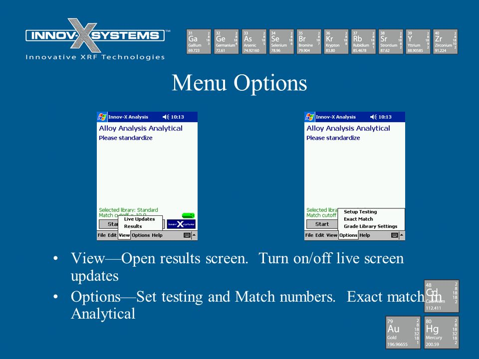 Menu Options View—Open results screen. Turn on/off live screen updates