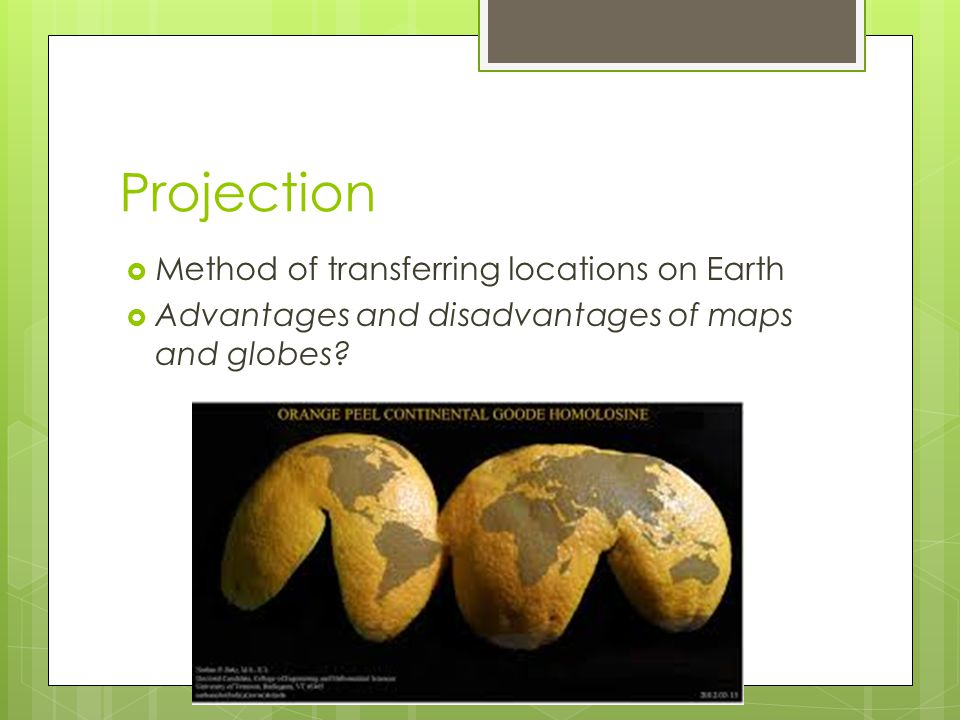 Projection Method of transferring locations on Earth