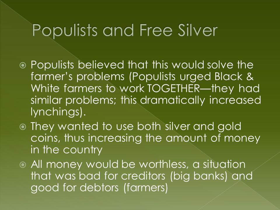 Populists and Free Silver