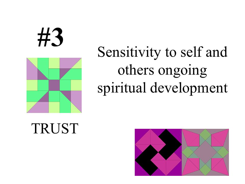 Sensitivity to self and others ongoing spiritual development