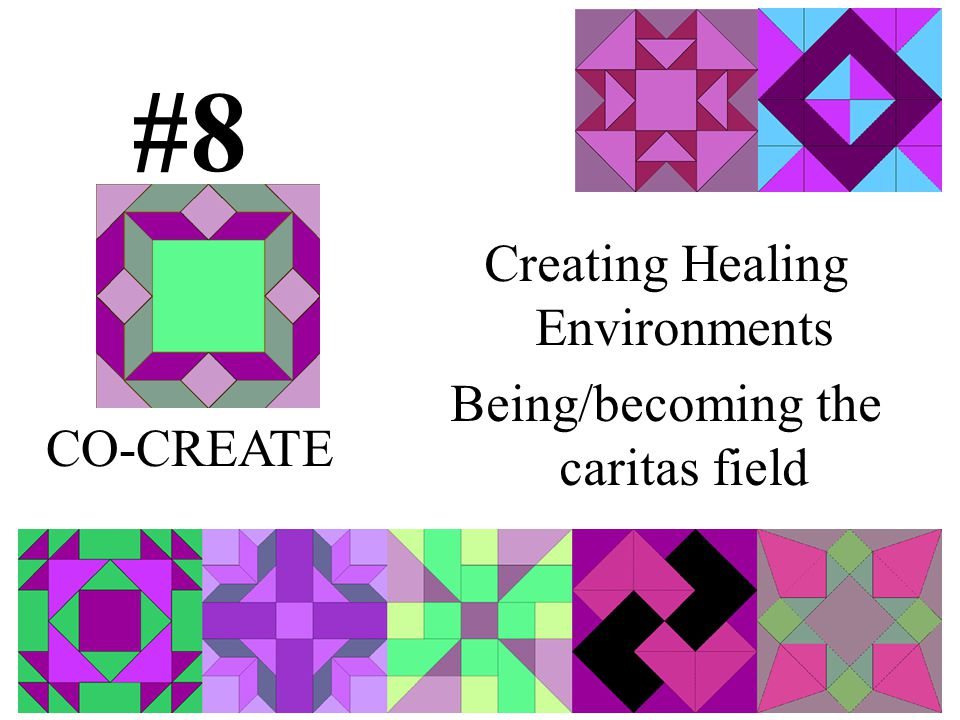Creating Healing Environments Being/becoming the caritas field