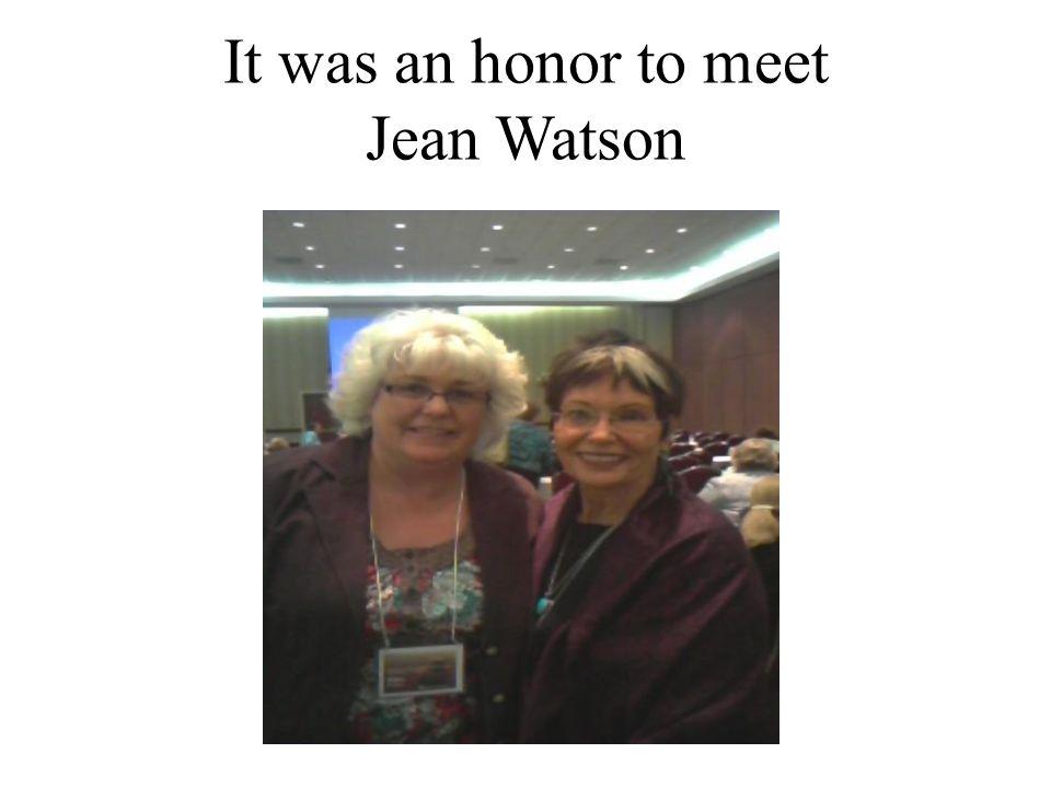 It was an honor to meet Jean Watson