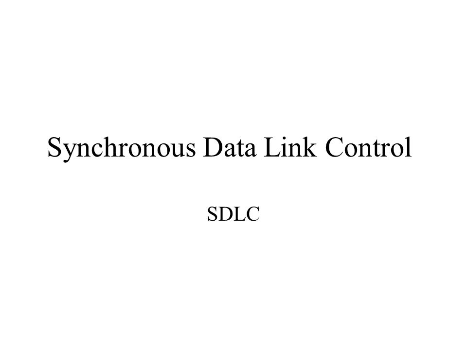 Synchronous Data Link Control