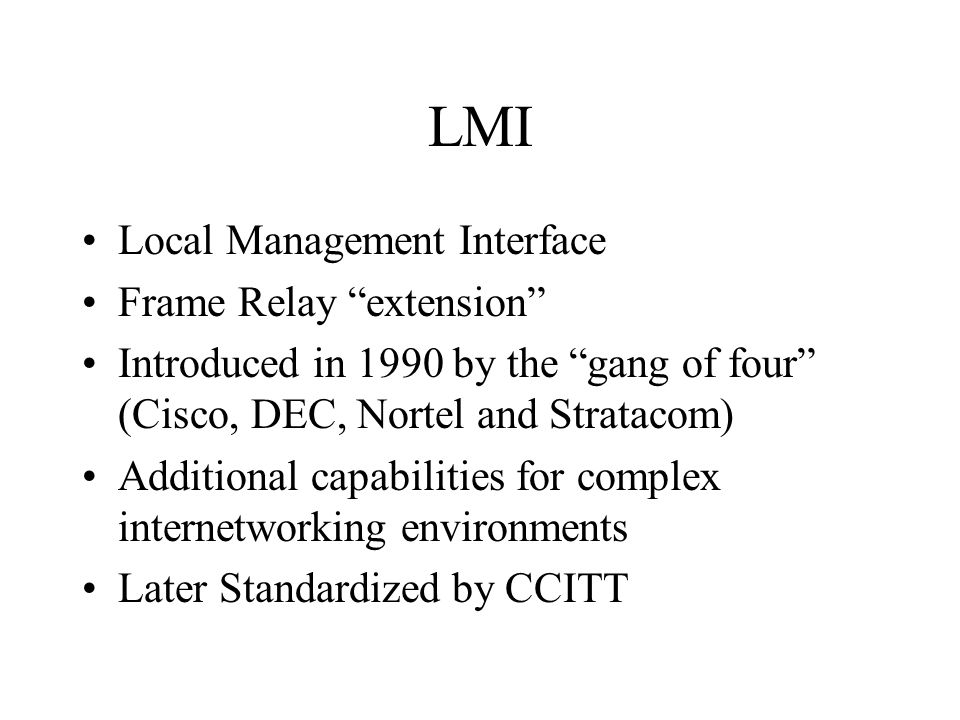 LMI Local Management Interface Frame Relay extension