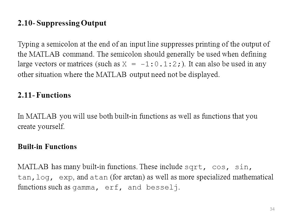 2.10- Suppressing Output 2.11- Functions
