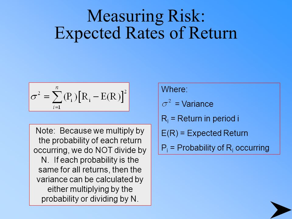Measuring Risk: Expected Rates of Return