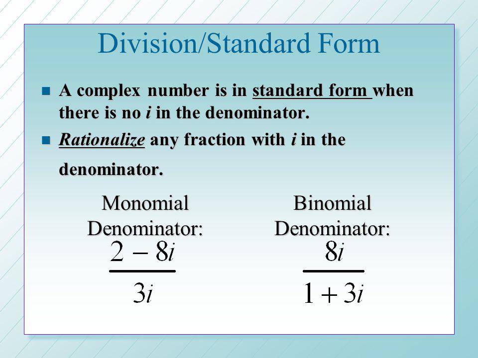Division/Standard Form