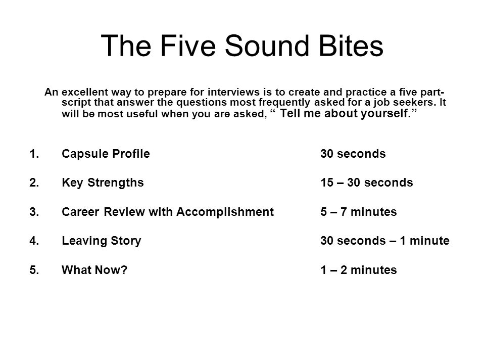 The Five Sound Bites Capsule Profile 30 seconds