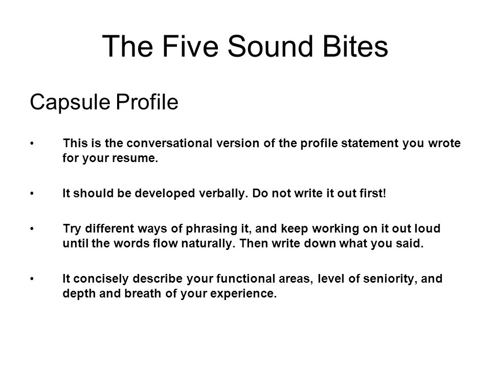 The Five Sound Bites Capsule Profile