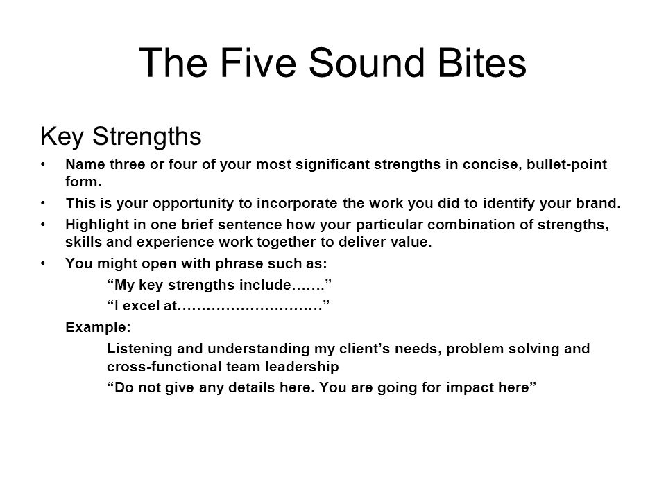 The Five Sound Bites Key Strengths