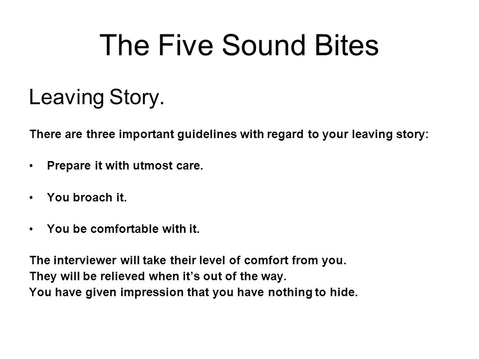 The Five Sound Bites Leaving Story.
