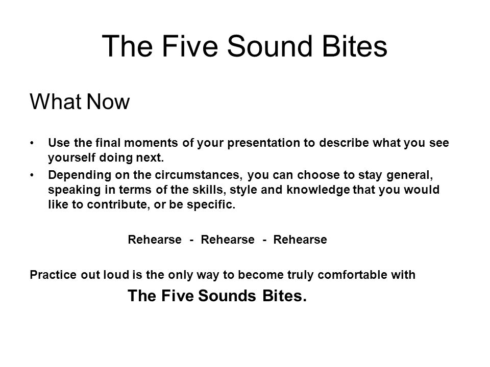The Five Sound Bites What Now