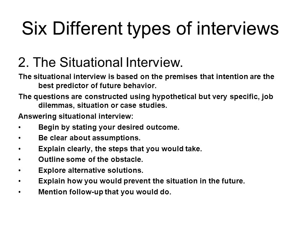 Six Different types of interviews