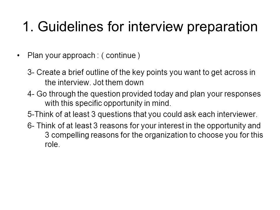 1. Guidelines for interview preparation
