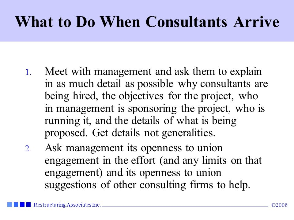 What to Do When Consultants Arrive