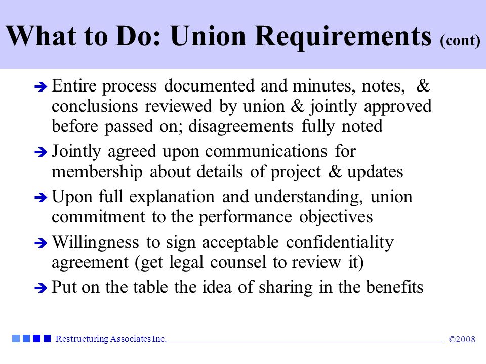 What to Do: Union Requirements (cont)