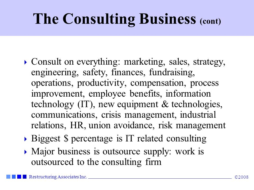 The Consulting Business (cont)