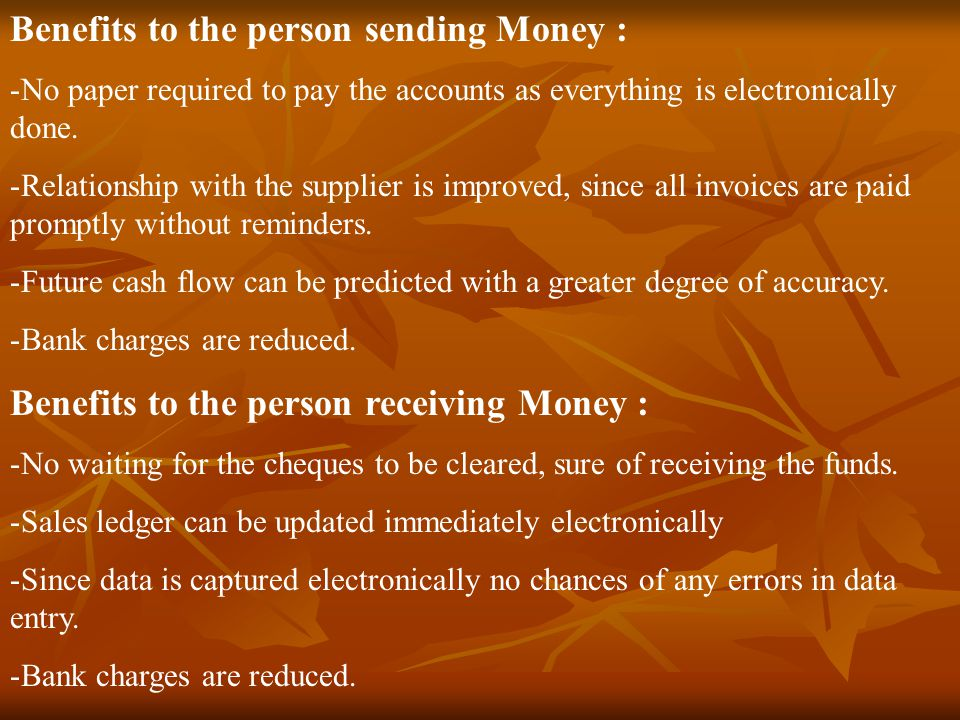 Benefits to the person sending Money :