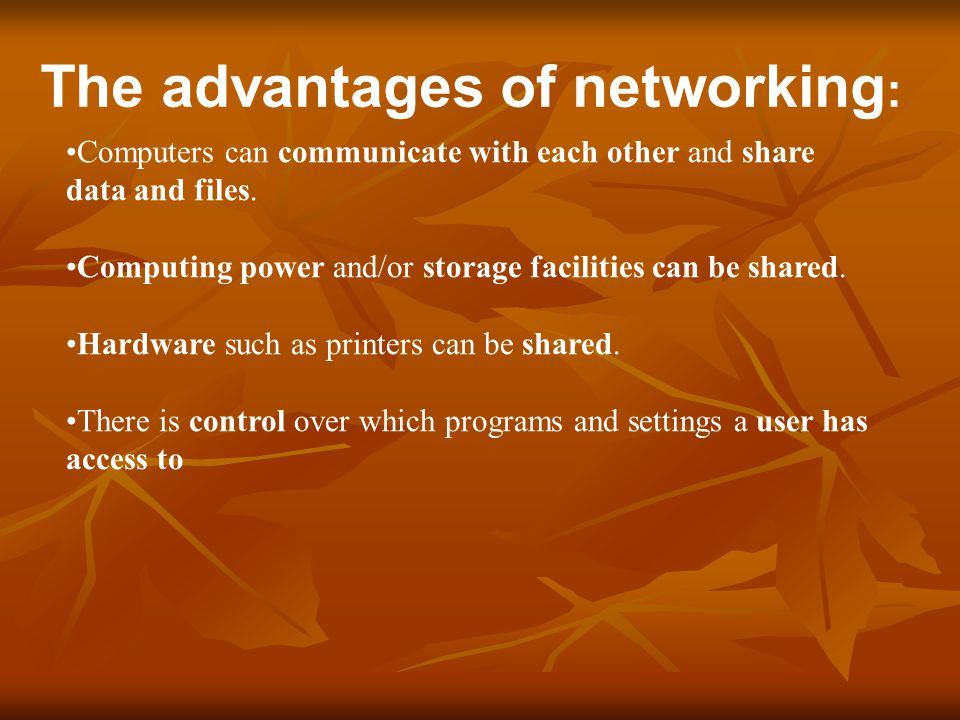 The advantages of networking: