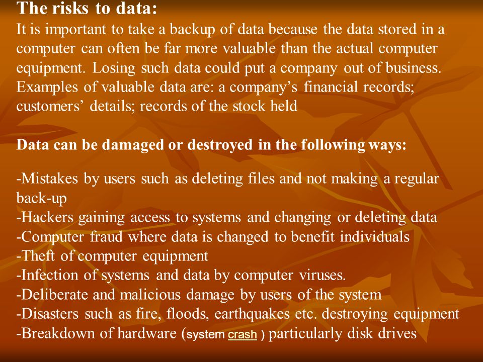 The risks to data: