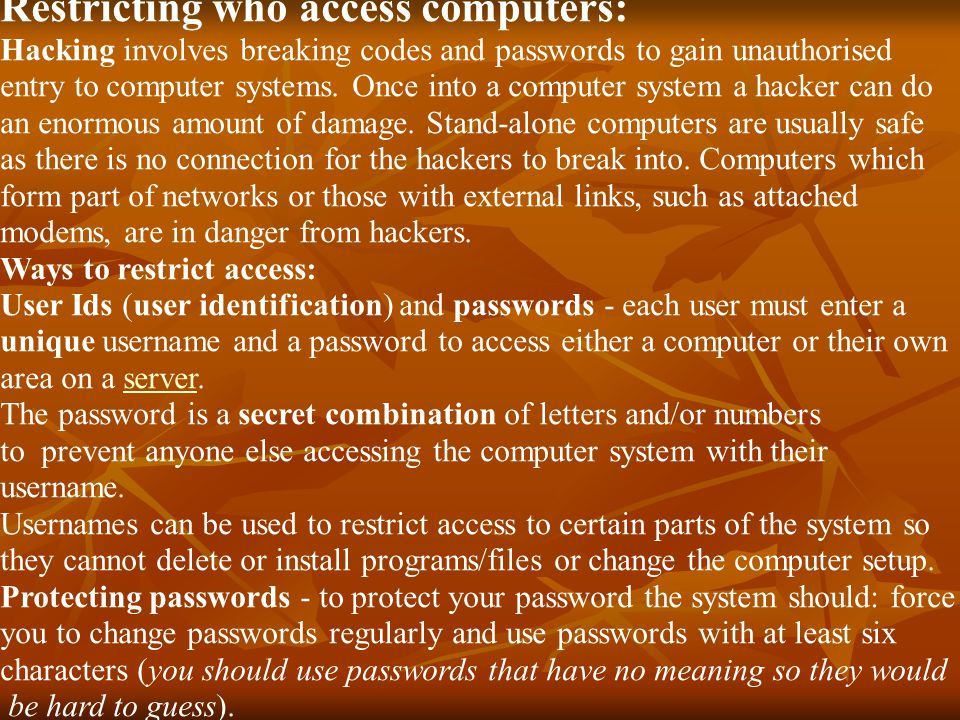 Restricting who access computers: