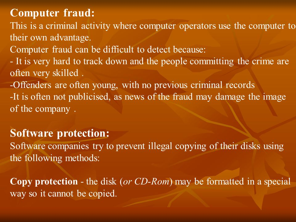 Computer fraud: Software protection: