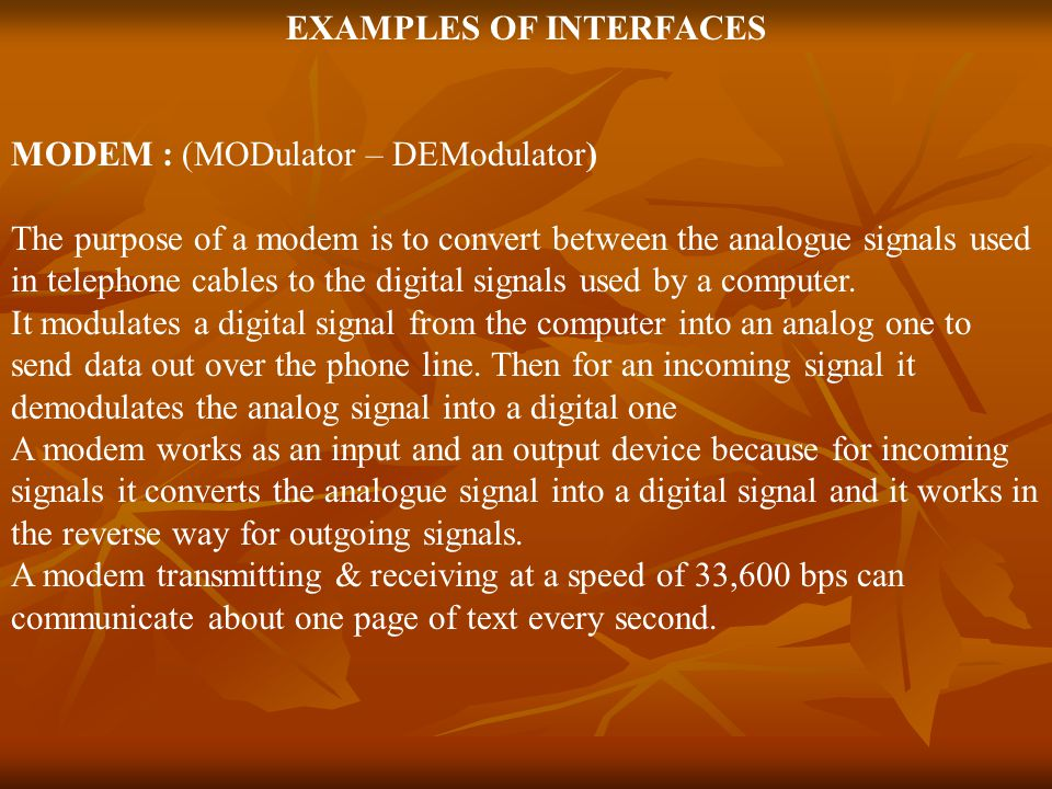EXAMPLES OF INTERFACES