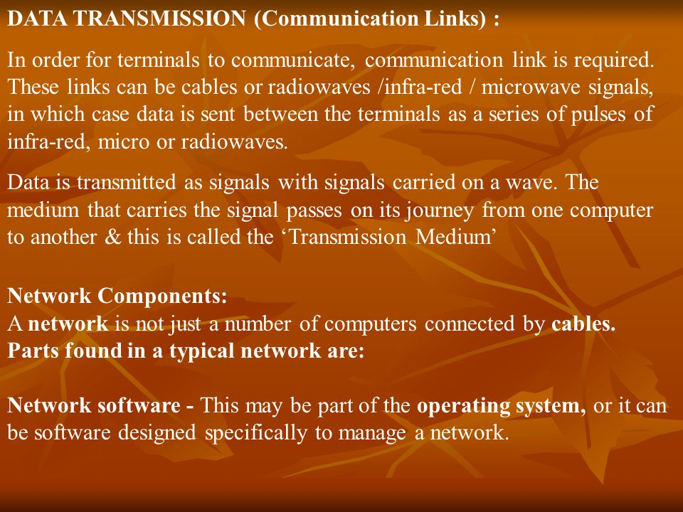 DATA TRANSMISSION (Communication Links) :
